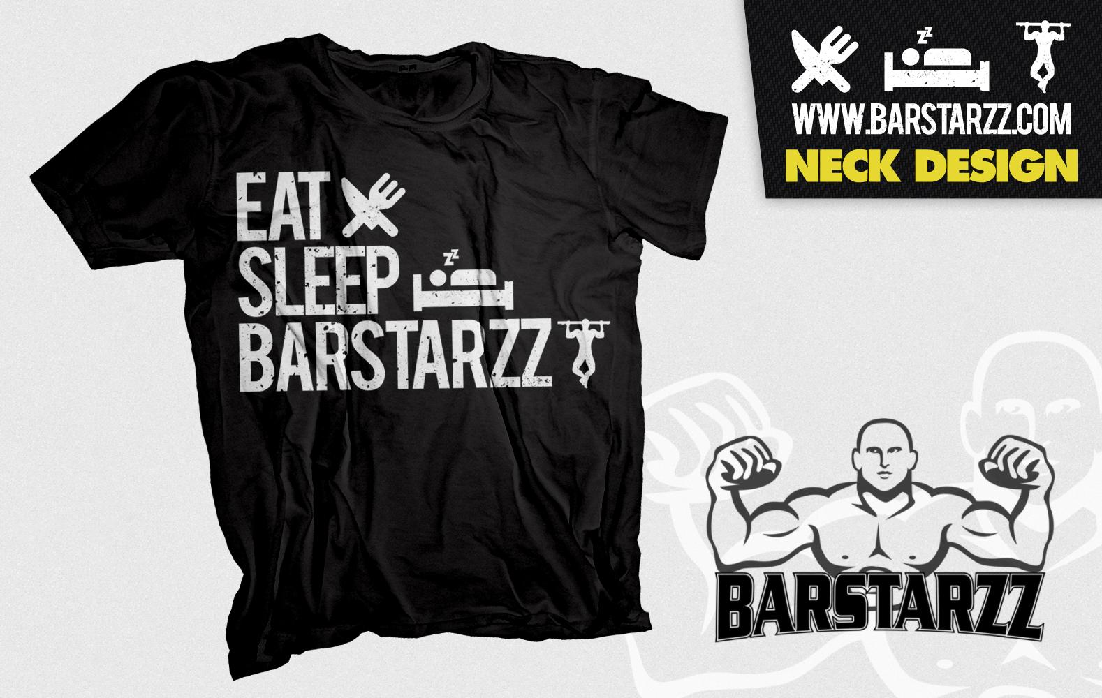 Eat Sleep BarStarzz HMK Solutions